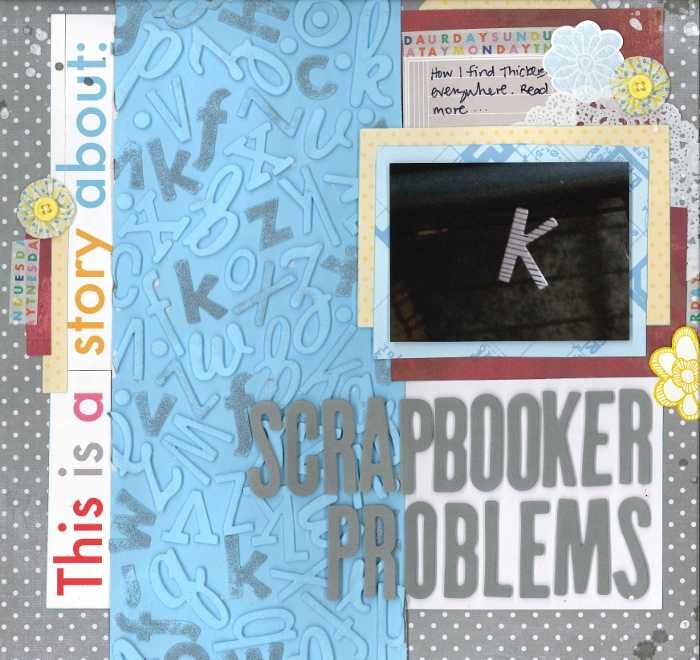 Scrapbooker Problems